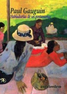 habladurias de un pintamonas-paul gauguin-9788415715030