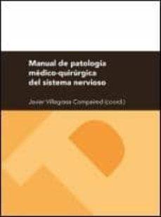 Descargar libros electrónicos para móviles gratis MANUAL DE PATOLOGIA MEDICO-QUIRURGICA DEL SISTEMA NERVIOSO de