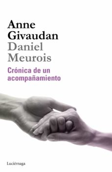 cronica de un acompañamiento-anne givaudan-daniel meurois-givaudan-9788415864530