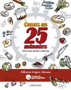fórmula rechupete. cenas en 25 minutos-alfonso lopez alonso-9788416124930