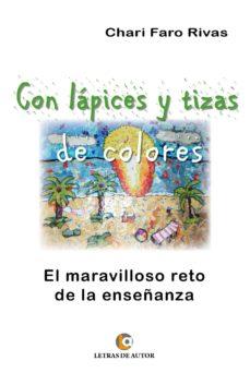 con lápices y tizas de colores (ebook)-chari faro rivas-9788416181230