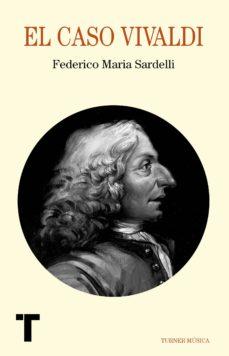 el caso vivaldi-federico maria sardelli-9788416354030