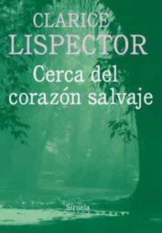Descargar kindle books gratis CERCA DEL CORAZON SALVAJE en español