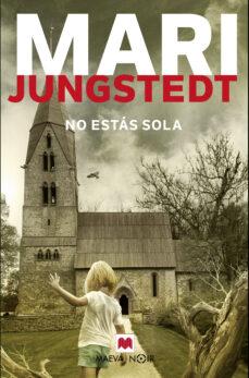 Libros de texto gratis descargar libros electrónicos NO ESTAS SOLA (SAGA ANDERS KNUTAS 11) in Spanish de MARI JUNGSTEDT MOBI