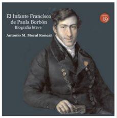 Titantitan.mx El Infante Francisco De Paula Borbon: Biografia Breve Image