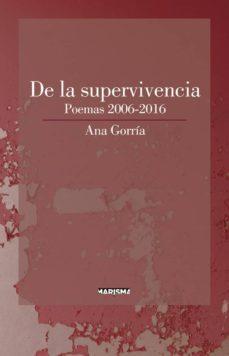 Valentifaineros20015.es De La Supervivencia: Poemas 2006-2016 Image