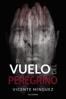 Concursopiedraspreciosas.es (Ibd) El Vuelo Del Peregrino Image