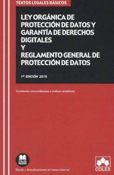 Descargar LEY ORGANICA DE PROTECCION DE DATOS Y GARANTIA DE DERECHOS DIGITALES Y REGLAMENTO GENERAL DE PROTECCION DE DATOS gratis pdf - leer online