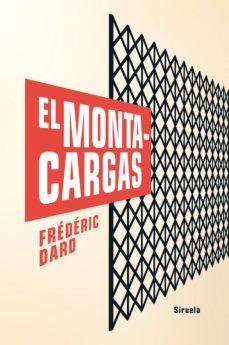 Los mejores libros gratis para descargar EL MONTACARGAS 9788417624330 in Spanish de FREDERIC DARD
