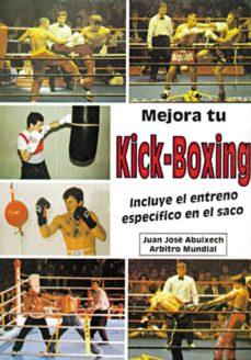 mejora tu kick boxing: incluye el entreno especifico en el saco-juan jose albuixech-9788420303130