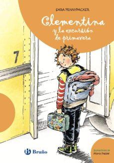 clementina y la excursión del colegio nº 6-sara pennypacker-9788421679630