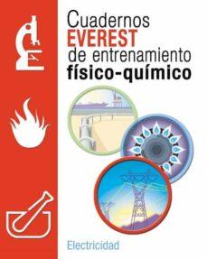Javiercoterillo.es Cuadernos Everest De Entrenamiento Fisico-quimico. Electricidad ( Eso) Image