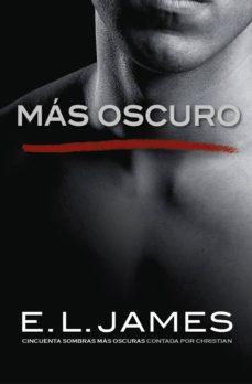 más oscuro («cincuenta sombras» contada por christian grey 2) (ebook)-e.l. james-9788425356230