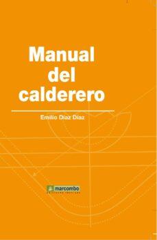 Descarga gratuita de libros de inglés en línea. MANUAL DEL CALDERERO PDF DJVU FB2 de EMILIO DIAZ DIAZ