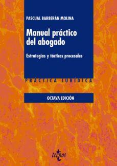 Descargar MANUAL PRACTICO DEL ABOGADO : ESTRATEGIAS Y TACTICAS PROCESALES gratis pdf - leer online