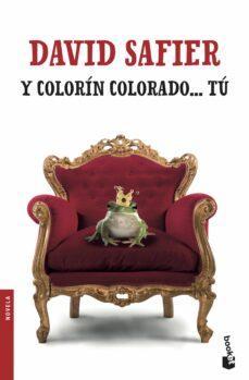 Descargas de libros electrónicos para portátiles Y COLORIN COLORADO TU (Literatura española) de DAVID SAFIER 9788432234330