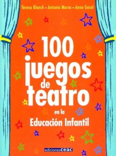 Carreracentenariometro.es 100 Juegos De Teatro En La Educacion Infantil Image