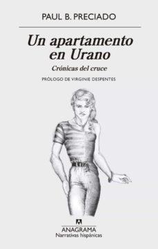 un apartamento en urano (ebook)-paul b. preciado-9788433940230