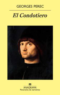 Descargar libros en ingles mp3 gratis EL CONDOTIERO de GEORGES PEREC 9788433978530 RTF ePub iBook (Spanish Edition)