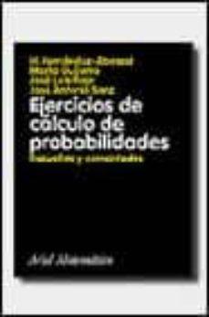 Valentifaineros20015.es Ejercicios De Calculo De Probabilidades: Resueltos Y Comentados Image