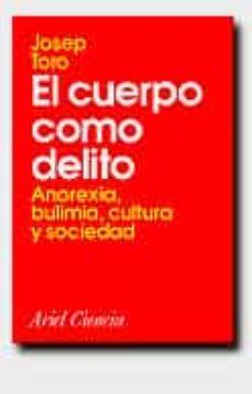 Ojpa.es El Cuerpo Como Delito: Anorexia, Bulimia, Cultura Y Sociedad Image