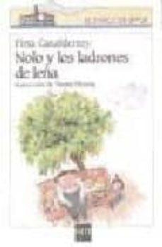 Concursopiedraspreciosas.es Nolo Y Los Ladrones De Leña Image