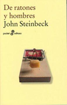 Descargas gratuitas de libros en español. DE RATONES Y HOMBRES (9ª ED.) 9788435018630  de JOHN STEINBECK en español