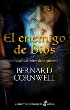 crónicas del señor de la guerra ii: el enemigo de dios-bernard cornwell-9788435062930