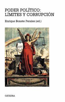 poder politico: limites y corrupcion-enrique bonete perales-9788437632230
