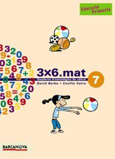 quadern matematiques 3x6 nº7 (cicle mitja)-9788448916930