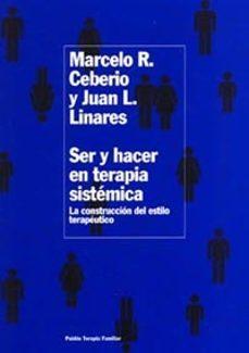 Iguanabus.es Ser Y Hacer En Terapia Sistemica: La Construccion Del Estilo Tera Peutico Image