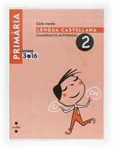 Carreracentenariometro.es Lengua Castellana Cuaderno De Actividades 2 Projecte 3.16 4º Primaria Image