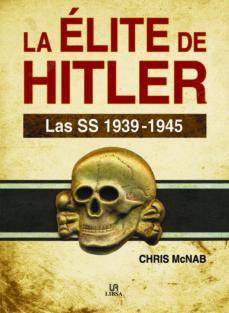 la elite de hitler: las ss 1939-1945-chris mcnab-9788466233330