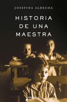Descargar google books en formato pdf. HISTORIA DE UNA MAESTRA (Literatura española) 9788466331630