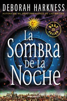 Relaismarechiaro.it La Sombra De La Noche (El Descubrimiento De Las Brujas 2) Image