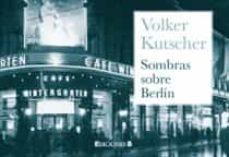 sombras sobre berlin (coleccion librinos)-volker kutscher-9788466649230