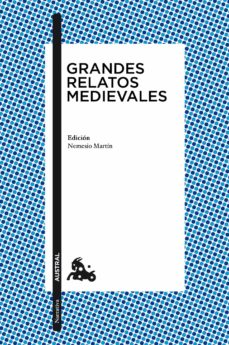 Ebooks gratuitos para descargar ipod GRANDES RELATOS MEDIEVALES in Spanish de  9788467028430 iBook PDB PDF