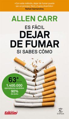 Descargar ebook gratis epub ES FACIL DEJAR DE FUMAR, SI SABES COMO
