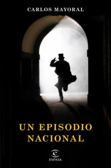 Buscar pdf ebooks gratis descargar UN EPISODIO NACIONAL 9788467055030 en español
