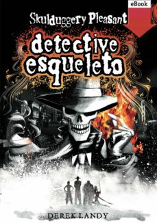 detective esqueleto (ebook-epub) (ebook)-derek landy-9788467567830