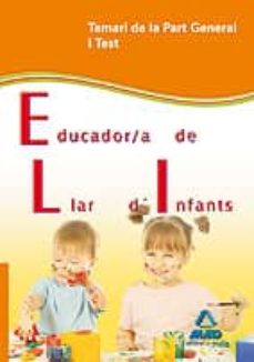 educador/a de llar d infants de la generalitat de catalunya temari de la part general i test-9788467625530