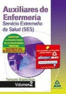 Noticiastoday.es Auxiliares De Enfermeria Del Servicio Extremeño De Salud (Ses). T Emario Materias Especificas Volumen Ii Image