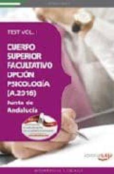 Garumclubgourmet.es Cuerpo Superior Facultativo De La Junta De Andalucia, Opcion Psic Ologia (A.2016). Test Vol. I. (2ª Ed) Image