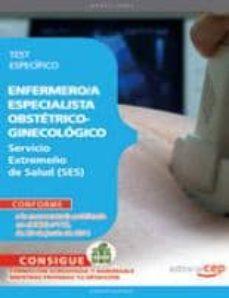 Ironbikepuglia.it Enfermero/a Especialista Obstetrico-ginecologico. Servicio Extrem Eño De Salud. Test Especifico (4ª Ed.) Image