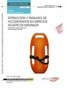Inmaswan.es (Uf1500/mf1083_2) Manual Extracción Y Traslado De Accidentados En Espacios Acuáticos Naturales . Certificados De Profesionalidad. Image