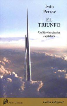 el triunfo: el libro inspirador capitalista-ivan petrov-9788472097230