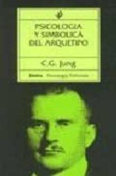 psicologia y simbolica del arquetipo-carl gustav jung-9788475091730