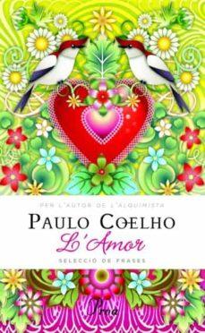 Libros más vendidos pdf descarga gratuita L AMOR de PAULO COELHO CHM (Literatura española)