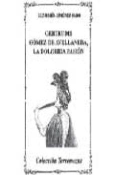 GERTRUDIS GOMEZ DE AVELLANEDA, LA DOLORIDA PASION - LUZMARIA JIMENEZ FARO |
