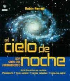 Encuentroelemadrid.es El Cielo De Noche (Pack: Planisferio, Linterna, Mapas Estelares Y Guia Astronomica) (2 Vols.) Image